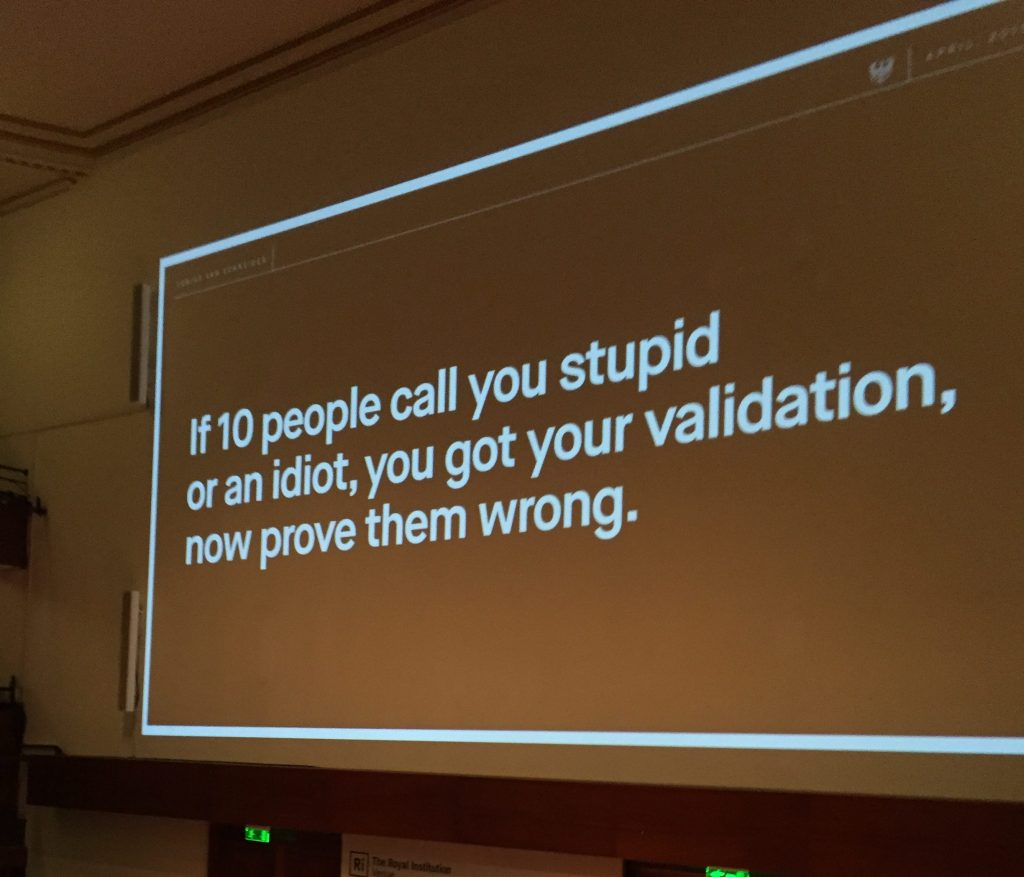 If 10 people call you stupid, prove them wrong